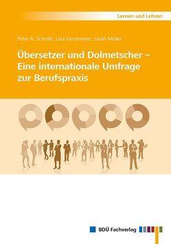 Übersetzer und Dolmetscher von Gerstmeyer,  Lina, Müller,  Sarah, Schmitt,  Peter A.