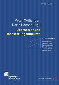 Übersetzer und Übersetzungskulturen von Colliander,  Peter, Hansen,  Doris