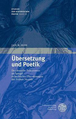 Übersetzung und Poetik von Hon,  Jan K.