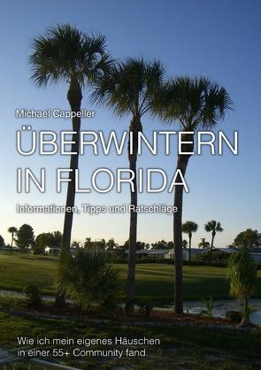 Überwintern in Florida von Cappeller,  Michael