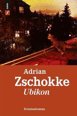 Ubikon von Zschokke,  Adrian