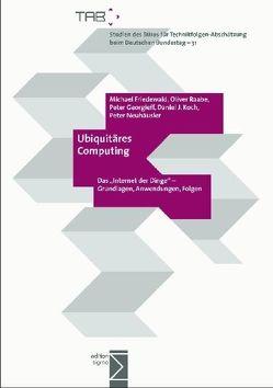 Ubiquitäres Computing von Friedewald,  Michael, Georgieff,  Peter, Koch,  Daniel J, Neuhäusler,  Peter, Raabe,  Oliver