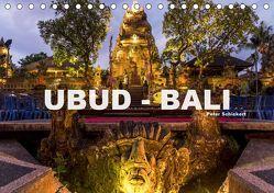 Ubud – Bali (Tischkalender 2019 DIN A5 quer) von Schickert,  Peter