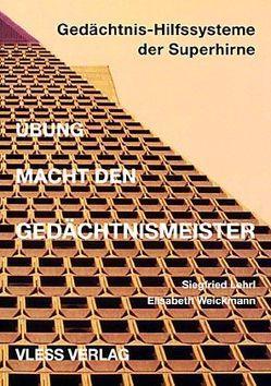 Übung macht den Gedächtnis-Meister von Lehrl,  Siegfried, Weickmann,  Elisabeth