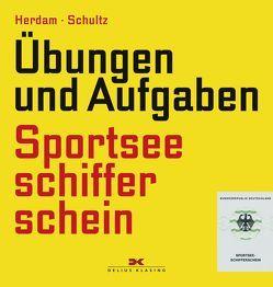 Übungen und Aufgaben Sportseeschifferschein von Herdam,  Gunther, Schultz,  Harald