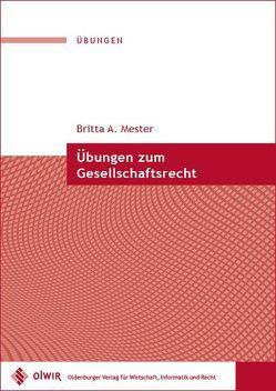 Übungen zum Gesellschaftsrecht von Mester,  Britta A