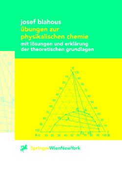 Übungen zur physikalischen Chemie von Blahous,  Josef