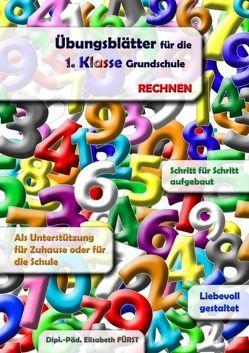 Übungsblätter für die 1. Klasse Grundschule von Fürst,  Elisabeth