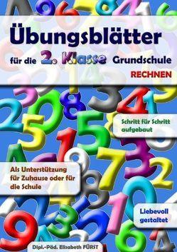 Übungsblätter für die 2. Klasse Grundschule von Fürst,  Elisabeth