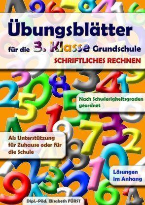 Übungsblätter für die 3. Klasse Grundschule von Fürst,  Elisabeth