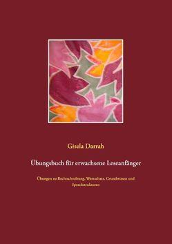 Übungsbuch für erwachsene Leseanfänger von Darrah,  Gisela