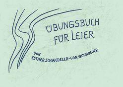 Übungsbuch für Leier von Schwedeler-van Goudoever,  Esther
