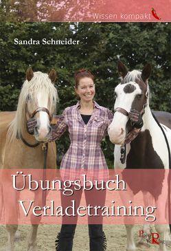 Übungsbuch Verladetraining von Kreuer,  Susanne, Schneider,  Sandra