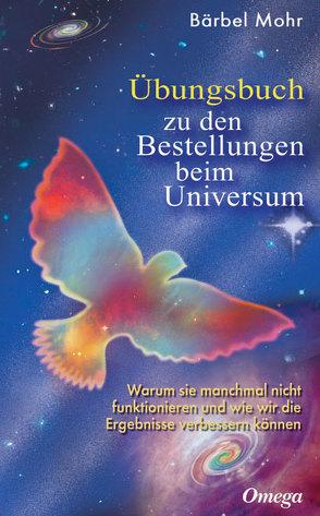 Übungsbuch zu den Bestellungen beim Universum von Mohr,  Bärbel