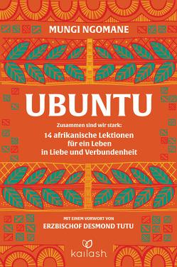 Ubuntu von Ngomane,  Mungi, Würdinger,  Gabriele