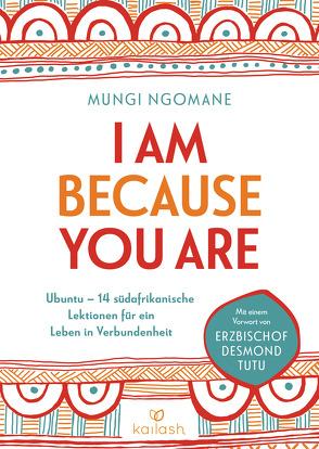 I am because you are von Ngomane,  Mungi, Würdinger,  Gabriele
