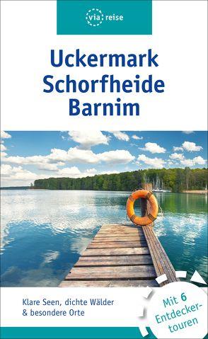 Uckermark, Schorfheide, Barnim von Siegmund,  Bernd