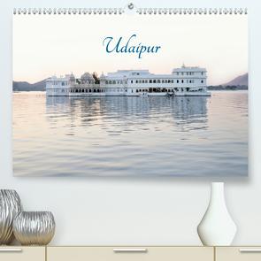 Udaipur (Premium, hochwertiger DIN A2 Wandkalender 2020, Kunstdruck in Hochglanz) von Knobloch,  Victoria