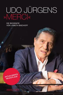"""Udo Jürgens – """"Merci"""" von Bischoff,  Lisbeth"""