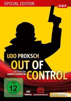 Udo Proksch: Out of Control von Dornhelm,  Robert