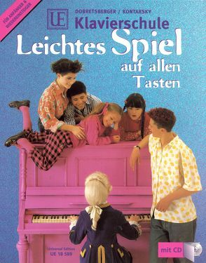 UE Klavierschule – leichtes Spiel auf allen Tasten