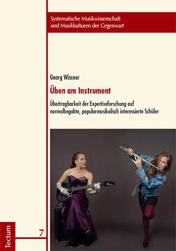 Üben am Instrument von Wissner,  Georg