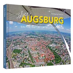 Über Augsburg von Steiner,  Wolfgang