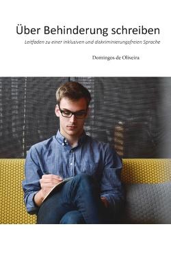 Über Behinderung schreiben von de Oliveira,  Domingos