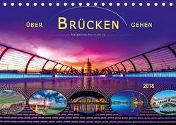Über Brücken gehen (Tischkalender 2018 DIN A5 quer) von Roder,  Peter