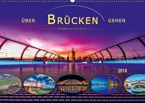 Über Brücken gehen (Wandkalender 2018 DIN A2 quer) von Roder,  Peter
