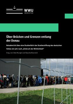 Über Brücken und Grenzen entlang der Donau von Hunger,  Uwe, Krannich,  Sascha