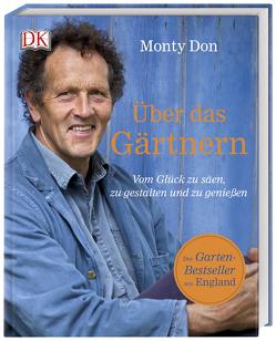 Über das Gärtnern von Don,  Monty