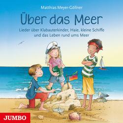 Über das Meer von Meyer-Göllner,  Matthias