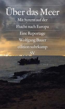 Über das Meer von Bauer,  Wolfgang, Krupar,  Stanislav