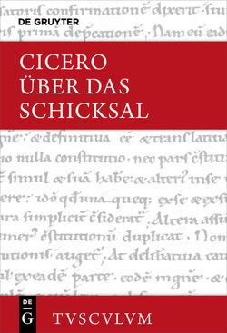 Über das Schicksal / De fato von Cicero, Weidemann,  Hermann