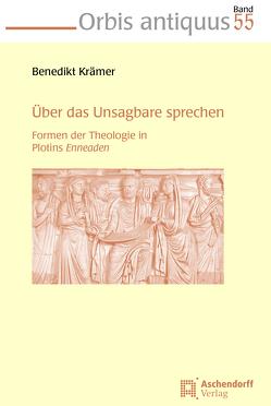 Über das Unsagbare sprechen von Krämer,  Benedikt