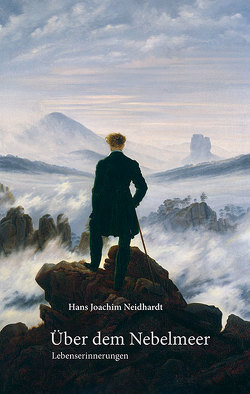 Über dem Nebelmeer von Neidhardt,  Hans Joachim