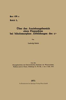 Über den Anziehungsbereich eines Fixpunktes bei biholomorphen Abbildungen des ℂn von Reich,  Ludwig