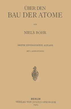 Über den Bau der Atome von Bohr,  Niels