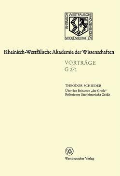 """Über den Beinamen """"der Große"""" Reflexionen über historische Größe von Schieder,  Theodor"""