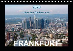 über den Dächern von FRANKFURT (Tischkalender 2020 DIN A5 quer) von & Kalenderverlag Monika Müller,  Bild-