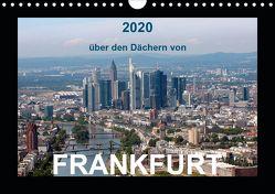 über den Dächern von FRANKFURT (Wandkalender 2020 DIN A4 quer) von & Kalenderverlag Monika Müller,  Bild-