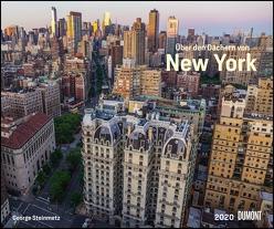 Über den Dächern von New York 2020 – Städte-Reise-Kalender – Querformat 58,4 x 48,5 cm – Spiralbindung von DUMONT Kalenderverlag, Steinmetz,  George
