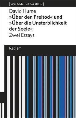 Über den Freitod / Über die Unsterblichkeit der Seele von Hanowell,  Holger, Hume,  David