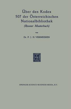 Über den Kodex 507 der Österreichischen Nationalbibliothek von Vermeeren,  P.J.H.