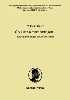 Über den Krankheitsbegriff — dargestellt am Beispiel der Arteriosklerose von Doerr,  Wilhelm