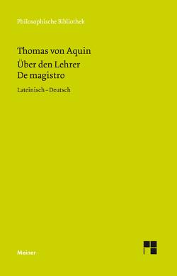 Über den Lehrer von Jüssen,  Gabriel, Krieger,  Gerhard, Pauli,  Heinrich, Schneider,  Hans Josef, Thomas von Aquin
