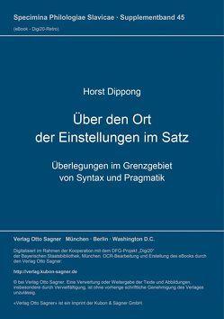 Über den Ort der Einstellungen im Satz von Dippong,  Horst