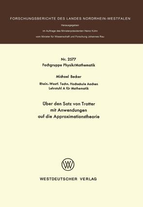 Über den Satz von Trotter mit Anwendungen auf die Approximationstheorie von Becker,  Michael