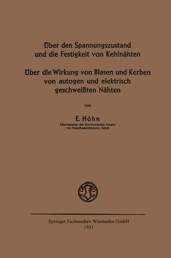 Über den Spannungszustand und die Festigkeit von Kehlnähten von Höhn,  Ernst